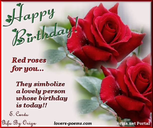Happy Birthday Red Roses For You Lovers Poems By
