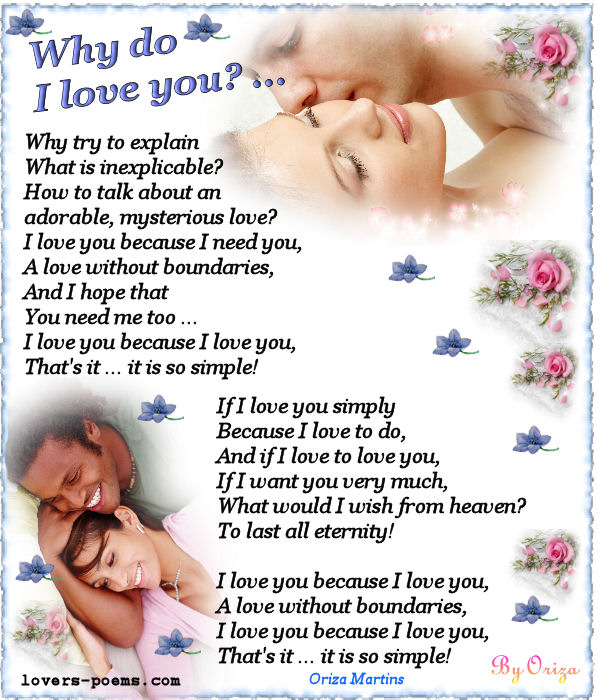 quotes and love poems. Love poem by Oriza. Why do I love you?